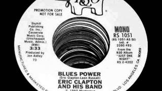 Blues Power(Live) by Eric Clapton from Mono 1977-1980 RSO 45.
