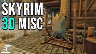 Skyrim 3D Misc | Skyrim Special Edition Mods