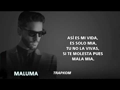 Mala Mía - Maluma   , Letra