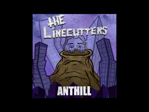 The Linecutters - Anthill LP (2017)