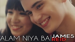 James Reid - Alam Niya Ba (Official Music Video)