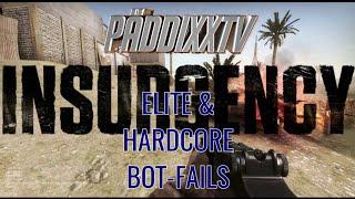 INSURGENCY #6: Eite/Hardcore BOT Fails -Ausschnitt- (Englisch) - PäddixxGameplay