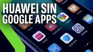 Huawei Mate 30 con Android 10, pero SIN GOOGLE: qué se podrá hacer y qué no con él