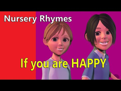 IF YOU ARE HAPPY AND YOU KNOW IT NURSERY RHYMES