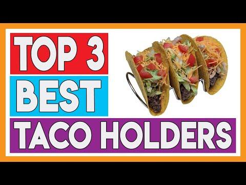 Top 3 Best Taco Holders