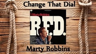 Marty Robbins - Change That Dial