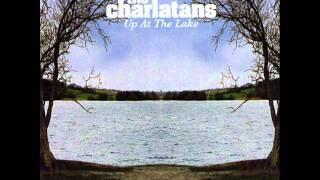 THE CHARLATANS - Up at the lake