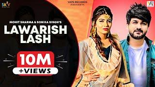 Mohit Sharma #Lawarish Lash   लावारिश लाश सी छोड़ गया Sonika Singh  New Haryanvi Songs Haryanavi 2019