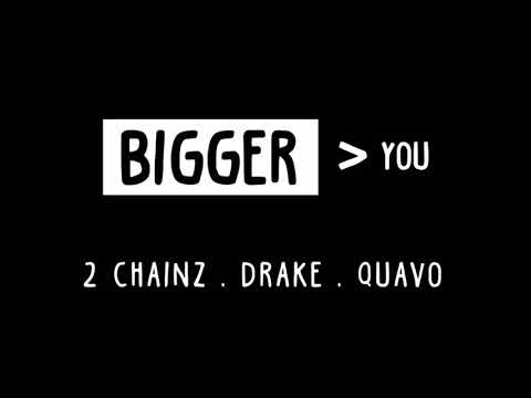 2 Chainz - Bigger Than You Ft. Drake & Quavo (Bass Boosted)