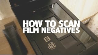 How to scan film negatives