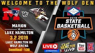 Marion vs Lake Hamilton | 5A Boys State Basketball | March 2, 2019