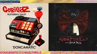 Doncamatic X Cheap Thrills - Gorillaz, Daley, Sia & Sean Paul Mashup
