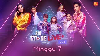 [LIVE]  Big Stage 2019 Live + (Minggu 7)