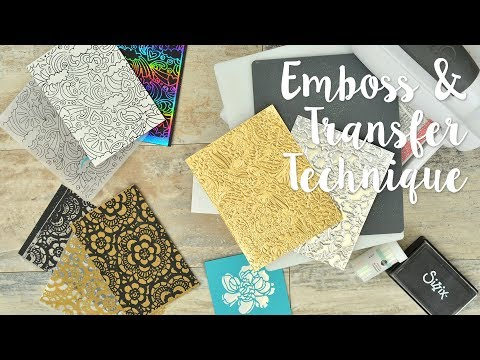 Emboss and Transfer Techniques with Jen Long