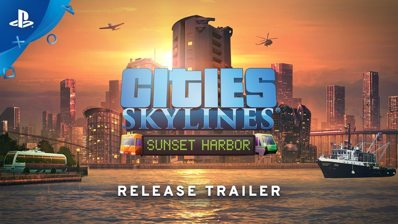 What's New in Cities: Skylines' Sunset Harbor Expansion, Out Today