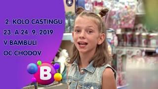 Staň se hvězdou Bambule TV. 2. kolo castingu 23. a 24. 9. 2019 v Centru Chodov.