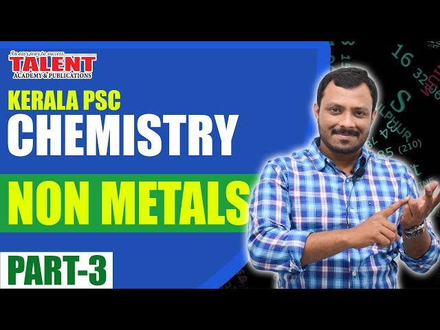Kerala PSC Chemistry for Univeristy Assistant (Non Metals) Part-3 | Degree Level | Talent Academy