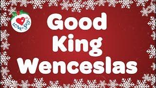 Good King Wenceslas with Lyrics Christmas Carol and Song