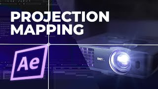 After Effects Projection Mapping Beginner's Tutorial