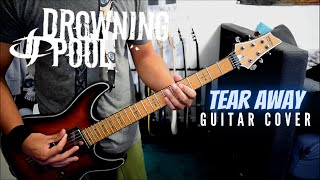 Drowning Pool - Tear Away (Guitar Cover)