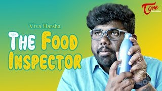 The Food Inspector | VIVA Harsha | TeluguOne