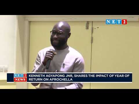 KENNETH AGYAPONG JNR, SHARES THE IMPACT OF YEAR OF RETURN ON AFROCHELLA