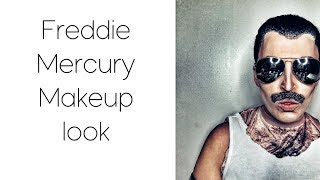FREDDIE MERCURY MAKEUP LOOK!!