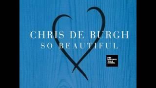 Chris De Burgh - So Beautiful