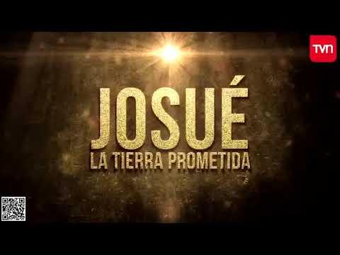 Josué y la Tierra Prometida Capítulo 1