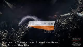 Silk City Ft. Dua Lipa   Electricity (Charlie Lane & Mark Jay Remix)