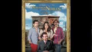 Reseña De La Película Nosotros Los Nobles