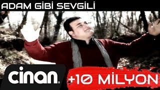 Sinan Sami - Adam Gibi Sevgili (Official Video) ✔️
