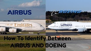 Airbus Vs Boeing Recognition (How To Identify Between Them)