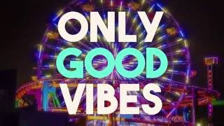DWhit - Good Vibes (feat. Mario Jose) (Official Lyric Video)