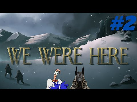 We Were Here - Jubileus & Crowzer [Walktrough #2]