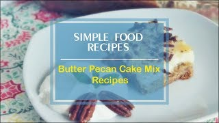 homemade butter pecan cake mix