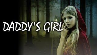 Daddy's Girl | Reddit Stories