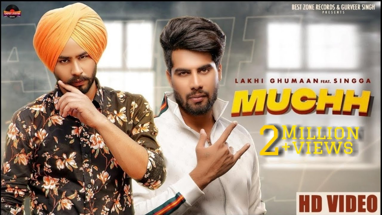 Muchh Lyrics - Lakhi Ghumaan ft Singga - #LyricsBEAT