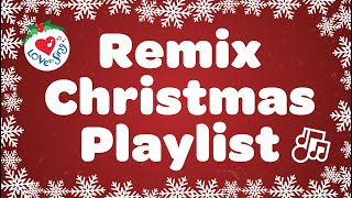 Christmas Songs Remix Playlist with Lyrics 2020