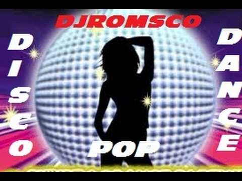 DiScO DaNcE PoP 80's 90's 2000's DJRomsco