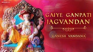 Gaiye Ganpati Jagvandan   गाइये गणपति जगवंदन    Zee Music Devotional   Ganesh Vandana with Lyrics