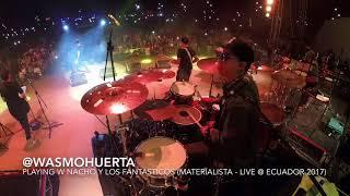 Wasmo Huerta Playing W Nacho Y Los Fantásticos (Materialista   Live @ Ecuador 2017)