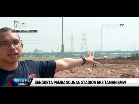 Sengketa Lahan Pembangunan Stadion Internasional Jakarta Belum Selesai