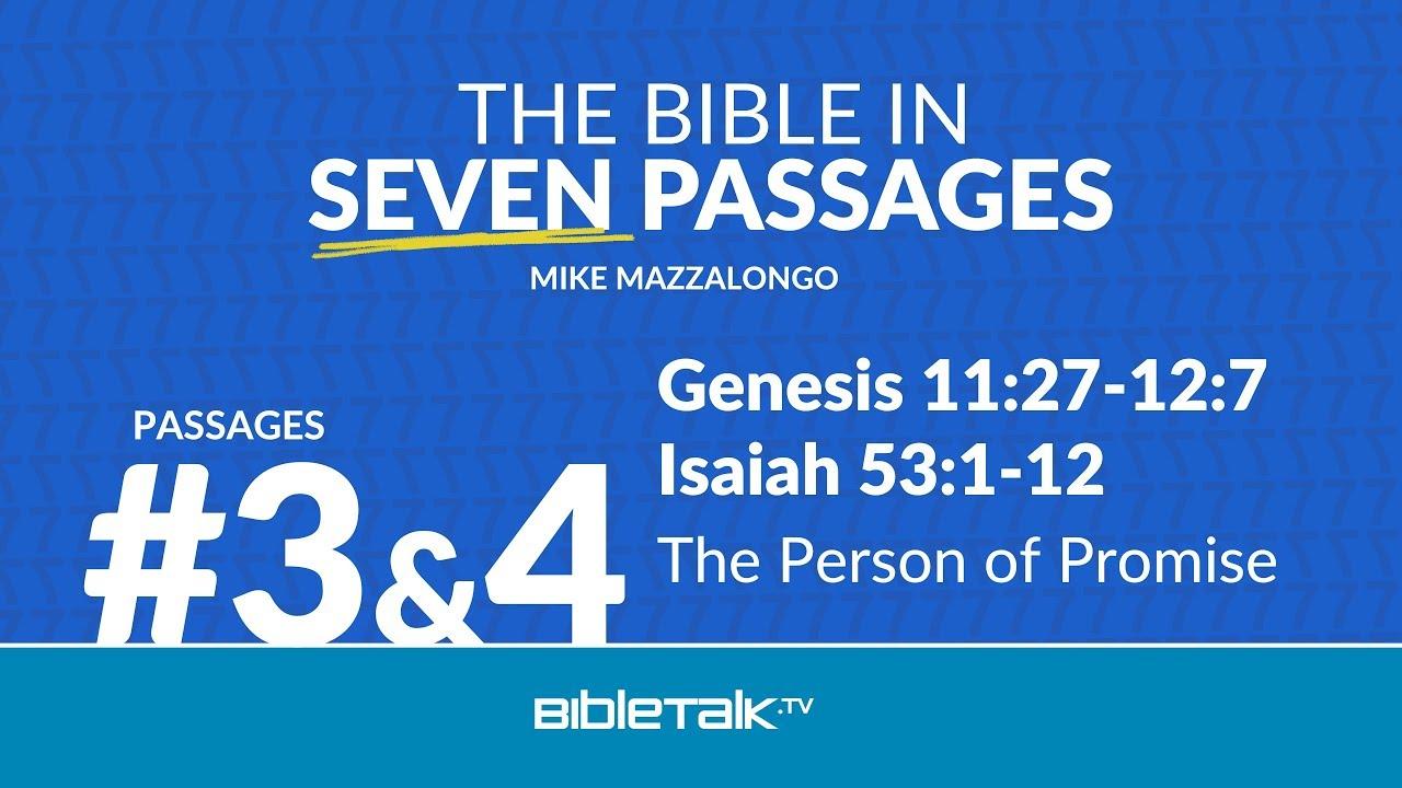 Passages 3 & 4 – Genesis 11:27-12:7; Isaiah 53:1-12
