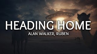 Alan Walker - Heading Home (Lyrics) ft. Ruben