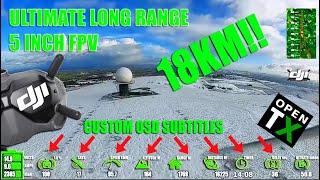 ULTIMATE L/R 5 INCH FPV 18KM TRIP! (DJI HD + CUSTOM OSD PLAYBACK)