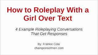 How to Roleplay With a Girl Over Text -  4 Examples