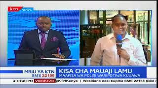 Kisa cha mauaji kaunti ya Mombasa baada ya maafisa wa polisi wakiuawa