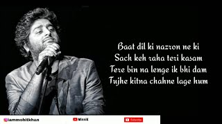 Tujhe Kitna Chahne Lage Full Song With Lyrics Arijit Singh | Kabir Singh | Mithoon | Shahid Kapoor