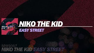Niko The Kid   Easy Street (Extended Mix)